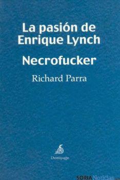 Portada de 'La pasión de Enrique Lynch. Necrofucker'