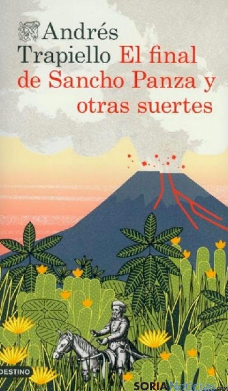'El final de Sancho Panza y otras suertes' de Andrés Trapiello