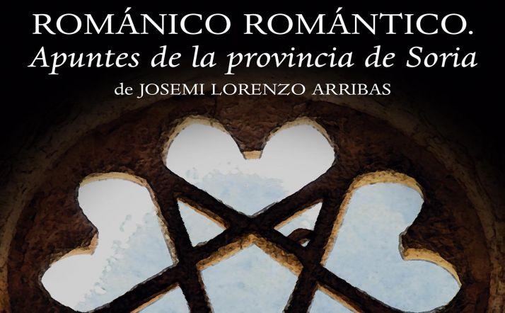 Foto 1 - Presentación del título 'Románico Romántico. Apuntes de la provincia de Soria'