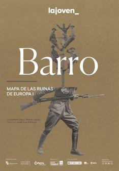La compañía LaJoven interpreta 'Barro' el jueves en La Audiencia