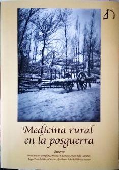 Foto 3 - Un libro que recuerda el trabajo y las vivencias del doctor Castañer durante la postguerra en Talveila