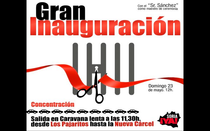 Foto 1 - La Soria Ya llama a 'inaugurar' la nueva prisión este domingo