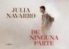 Foto 1 - El libro 'De Ninguna Parte' de Julia Navarro será comentado mañana en Soria